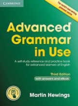 Advanced Grammar in Use Book with Answers and Interactive eBook: A Self-study Reference and Practice Book for Advanced Learners of English (Cambridge Advanced Grammar in Use) by Martin Hewings(2015-08-03)