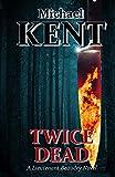 Twice Dead: A Lieutenant Beaudry Novel