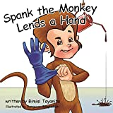 Spank the Monkey Lends a Hand: Reach Around Books--Season One, Book Three