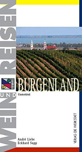 Burgenland - Wein & Reisen