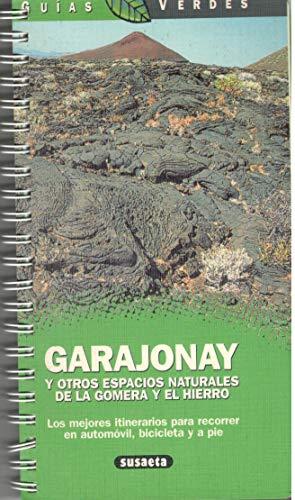 Garajonay y otros espacios naturales de la gomera y el hierro (Guias Verdes)