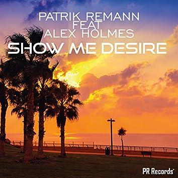 Show Me Desire