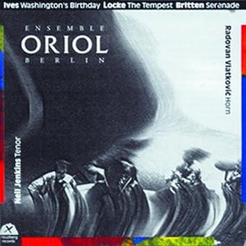 Ensemble Oriol Berlin (Britten - Locke - Ives)