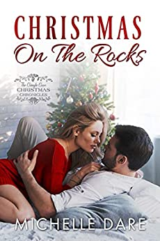 Christmas on the Rocks by [Michelle Dare]
