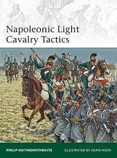 By Philip Haythornthwaite - Napoleonic Heavy Cavalry & Dragoon Tactics (Elite) (6/20/13)