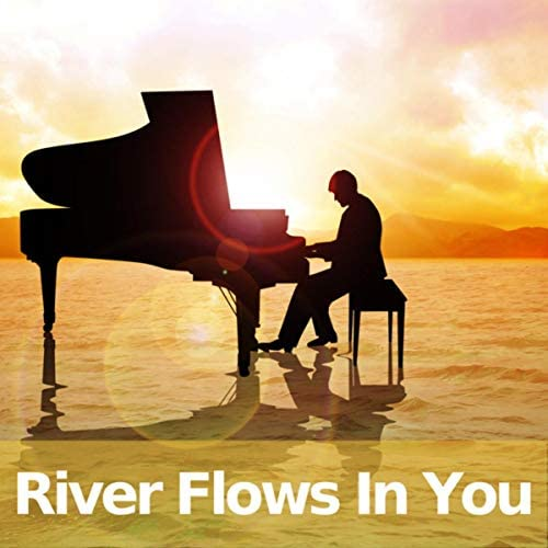 River Flows In You & Piano Man