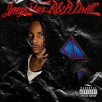 R&B Drill