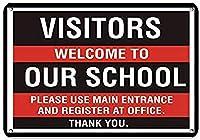 訪問者は学校の入り口で学校登録へようこそブリキの看板壁の装飾金属のポスターレトロなプラーク警告看板オフィスカフェクラブバーの工芸品
