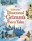 Illustrated Grimm's Fairy Tales (Illustrated Story Collections)