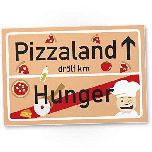 DankeDir! Pizzaland Ortsschild - Pizza Kunststoff Schild, Lustiges/persönliches Geschenk für sie/ihn - süße Deko, Wanddeko, Türschild Küche/Restaurant, Geschenkidee Geburtstagsgeschenk Frauen/Männer