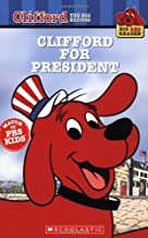 Clifford for President (Clifford the Big Red Dog) (Big Red Reader Series)