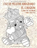 Oso de peluche abrazando el corazón - Libro de colorear para adultos