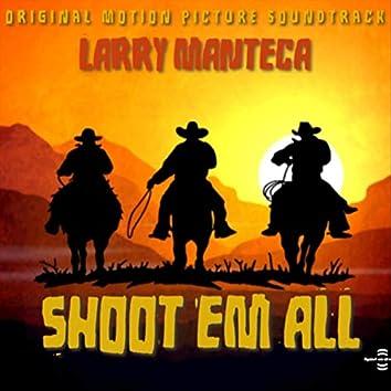 Shoot' Em All