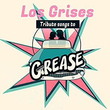 Tribute Songs to Grease