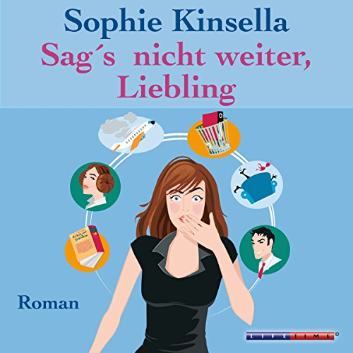 Sag's nicht weiter, Liebling                   By:                                                                                                                                 Sophie Kinsella                               Narrated by:                                                                                                                                 Melanie Pukass                      Length: 10 hrs and 19 mins     2 ratings     Overall 4.5