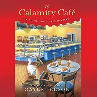 The Calamity Café     A Down South Café Mystery              By:                                                                                                                                 Gayle Leeson                               Narrated by:                                                                                                                                 Cassandra Morris                      Length: 7 hrs and 11 mins     5 ratings     Overall 3.8