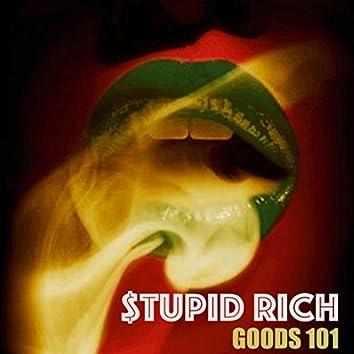 Stupid Rich