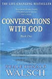 Conversations With God: An uncommon dialogue (Roman) - Neale Donald Walsch