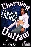 Charming Outlaw: Taking Charge (Biker Renegade MC Erotica) (English Edition)