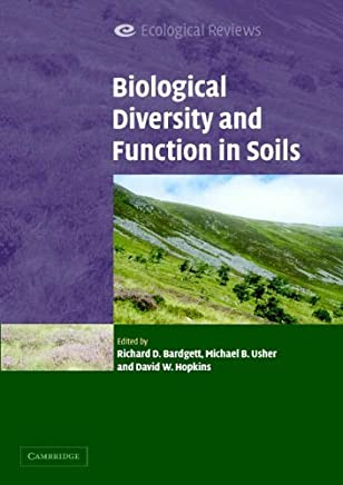 Biological Diversity and Function in Soils (Ecological Reviews) by Richard Bardgett (Editor), Michael Usher (Editor), David Hopkins (Editor) (22-Sep-2005) Paperback