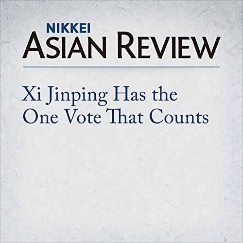 Xi Jinping Has the One Vote That Counts | Katsuji Nakazawa