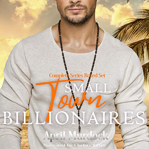 Small Town Billionaires: Complete Series Boxed Set cover art