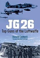 Jg 26: Top Guns of the Luftwaffe