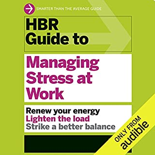 HBR Guide to Managing Stress at Work audiobook cover art