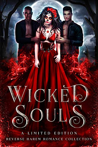 Wicked Souls: A Limited Edition Reverse Harem Romance Collection (English Edition)