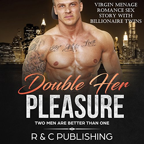 Double Her Pleasure - Two Men are Better Than One: Virgin Menage Romance Sex Story with Billionaire Twins audiobook cover art