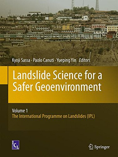 Landslide Science for a Safer Geoenvironment: Vol.1: The International Programme on Landslides (IPL)