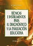Técnicas e instrumentos para el diagnóstico y la evaluación educativa (Campus nº 23)