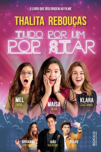 Tudo por um pop star eBook : Rebouças, Thalita: Amazon.com.br: Loja Kindle