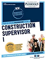 Construction Supervisor I (Career Examination)