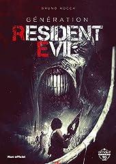 Génération Resident Evil de Bruno Rocca