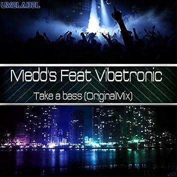 Take a Bass (feat. Vibetronic)