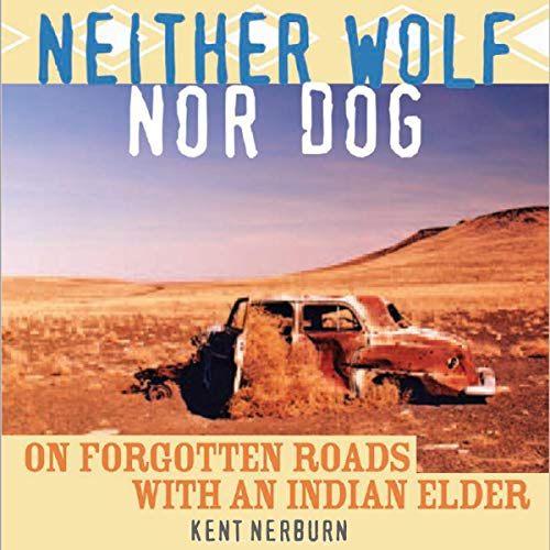 Neither Wolf nor Dog cover art