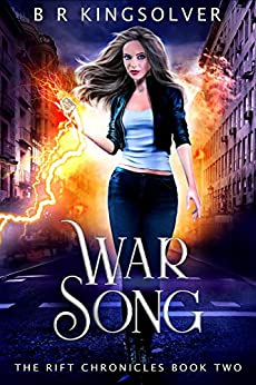 War Song (The Rift Chronicles Book 2) by [BR  Kingsolver]