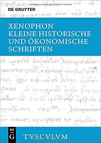 Kleine historische und ökonomische Schriften: Griechisch - deutsch (Sammlung Tusculum)