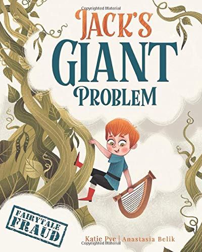 Jack's Giant Problem (Fairytale Fraud)