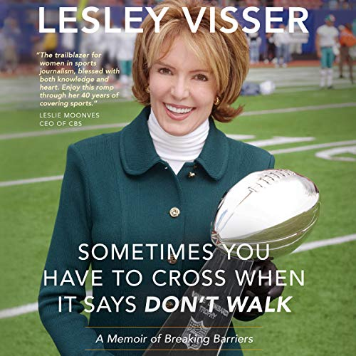 Sometimes You Have to Cross When It Says Don't Walk audiobook cover art