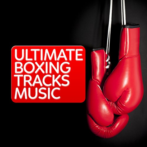 Ultimate Boxing Training Music