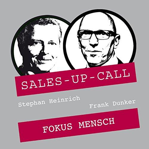 Fokus Mensch (Sales-up-Call) Titelbild