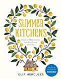 Summer Kitchens: Recipes and R...
