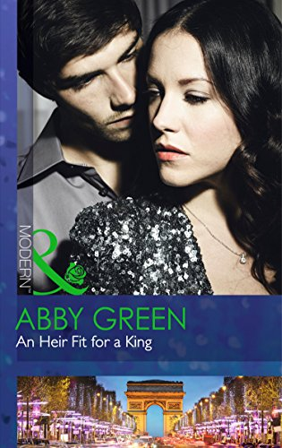 An Heir Fit For A King (One Night With Consequences, Book 14)