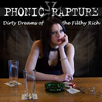 Dirty Dreams of the Filthy Rich