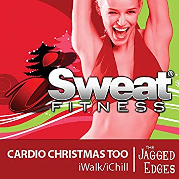 iSweat Fitness Music, Vol. 15: Cardio Christmas Too