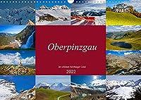Oberpinzgau (Wandkalender 2022 DIN A3 quer): Schoene Impressionen vom Oberpinzgau (Monatskalender, 14 Seiten )