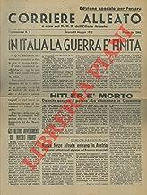 In Italia la guerra e finita. Hitler e morto.