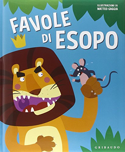 Favole di Esopo. Ediz. illustrata